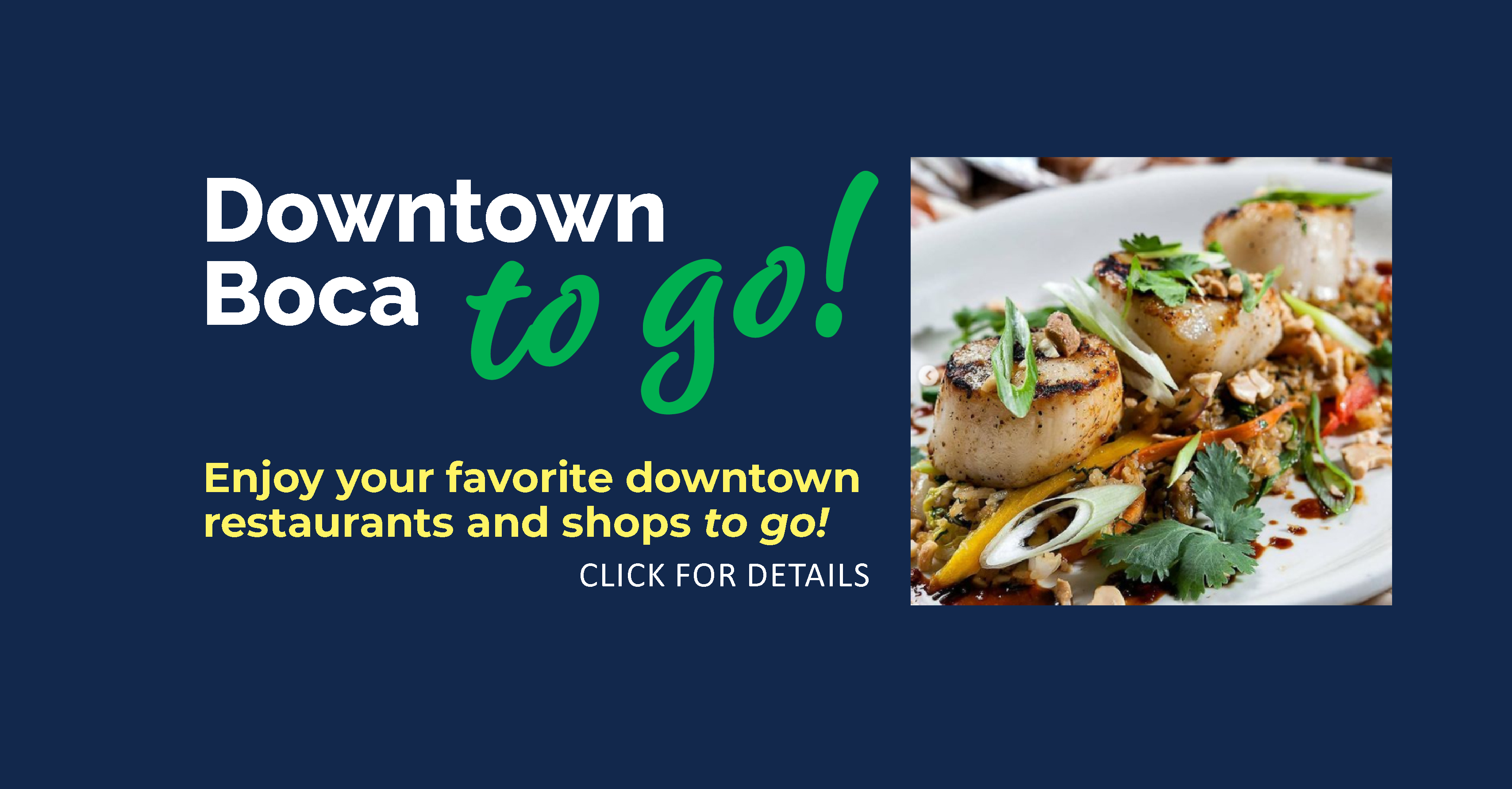 Downtown Boca to go! 11.18.2020
